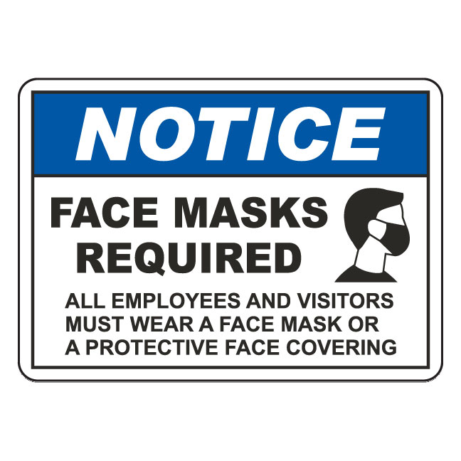 NOTICE FACE MASK REQUIRED SIGN 14″x10″